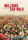 Millions Can Walk (2013)