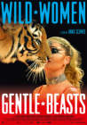 Wild Women: Gentle Beasts (2015)