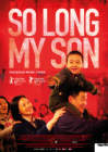 So Long, My Son - Di jiu tian chang (2019)