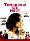 Demain on déménage (2004)