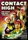 Contact High: The Good, the Bad and the Bag (2009)