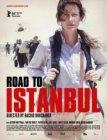 La Route d'Istanbul (2016)