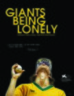 Giants Being Lonely (2019)