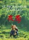 Ye Ying - Le promeneur d'oiseau (2013)