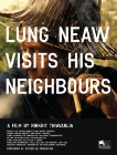Lung Neaw Visits His Neighbours (2011)