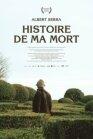Story of My Death - Història de la meva mort (2013)