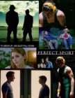 Perfect Sport (2008)