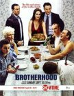 Brotherhood (2006)
