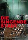 Die singende Stadt (2011)